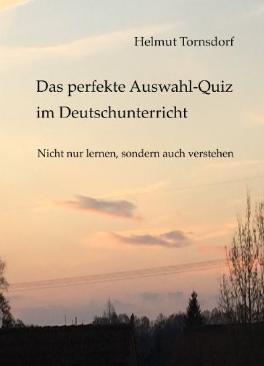 Hier geht es um ein E-Book, das interessante Quizfragen zum Deutschunterricht enthält - man hat Spaß und lernt auch noch was.